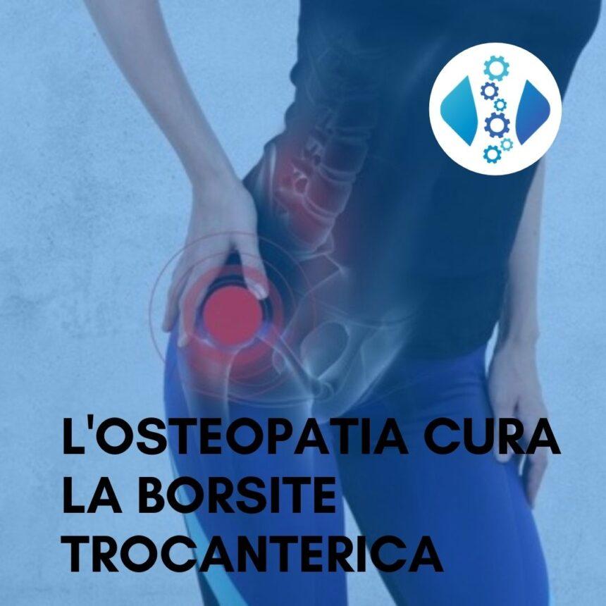 La Borsite trocanterica si cura con l'osteopata