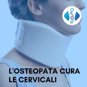 Cervicale e dolori del collo si curano con l'Osteopata