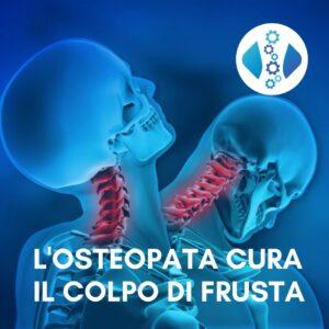 Il colpo di frusta si cura con l'Osteopata